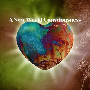 A New World Consciousness