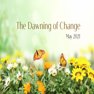 The Dawning of Change